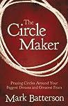 The Circle Maker:...