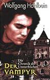 Der Vampyr (Die Chronik der Unsterblichen, #2)