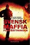 Svensk maffia: Fortsättningen