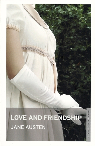 Love and Friendship and Other Writings