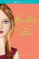 Heartless (Pretty Little Liars, #7)