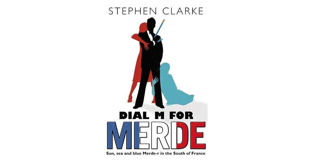 Dial m for merde by stephen clarke fandeluxe Gallery