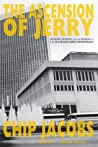 The Ascension of Jerry: Murder, Hitmen, and the Making of L.A. Muckraker Jerry Schneiderman