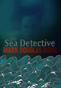 The Sea Detective by Mark Douglas-Home