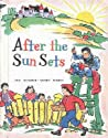 After the Sun Sets (Wonder-Story Books Series)