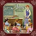 Anne in Avonlea 8: Das letzte Jahr als Dorfschullehrerin