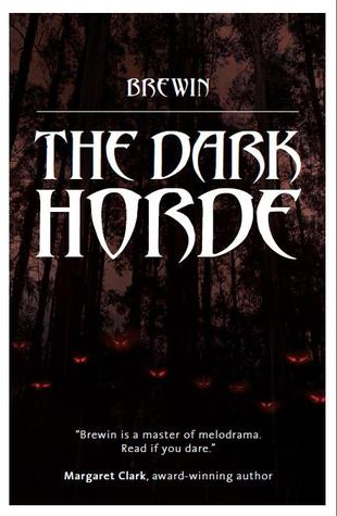 The Dark Horde by Brewin