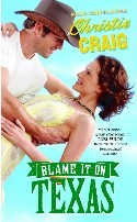 Blame It On Texas (Hotter In Texas #2)