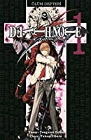 Ölüm Defteri, Cilt 1: Can Sıkıntısı (Death Note, #1)