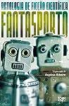 Antologia de Ficção Científica Fantasporto