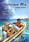 Hurricane Mia, a Caribbean Adventure by Donna Marie Seim