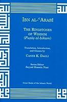 The Ringstones of Wisdom (Fusus Al-Hikam)