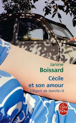 Cécile Et Son Amour L Esprit De Famille 6 By Janine Boissard
