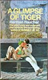 Download ebook A Glimpse of Tiger by Herman Raucher