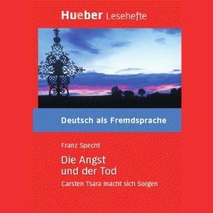 Die Angst Und Der Tod Carsten Tsara Macht Sich Sorgen; Niveau... by Franz Specht