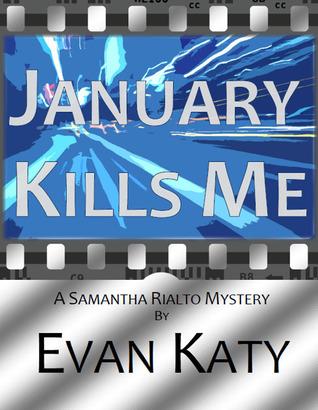 January Kills Me