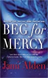 Beg for Mercy (Dead Wrong, #1)