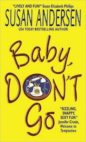 Susan Andersen - Baby 3 - Baby, Don't Go