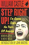 Step Right Up!: I'm Gonna Scare The Pants Off America ebook download free