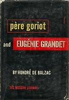 Père Goriot/Eugénie Grandet.