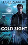 Cold Sight (Extrasensory Agents, #1)