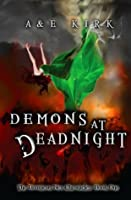 Demons at Deadnight (Divinicus Nex Chronicles, #1)