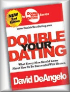 Double Your Dating by David DeAngelo