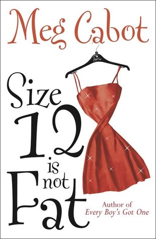 Size 12 Is Not Fat (Heather Wells, #1)