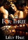 Destiny For Three by Lilly Hale