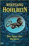Die Spur des Hexers. Vier Romane in einem Band (Der Hexer-Zyklus, #1)