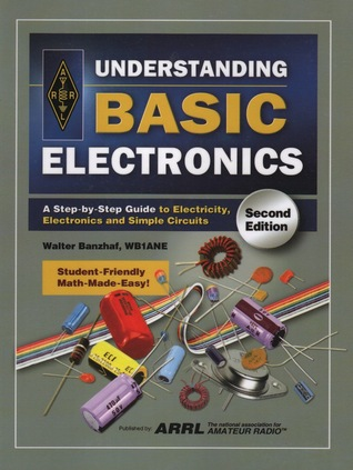 Understanding Basic Electronics By Walter Banzhaf