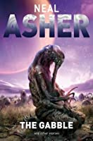 The Gabble and Other Stories. Neal Asher
