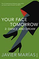 Your Face Tomorrow 2: Dance and Dream