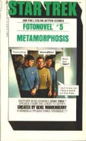 Metamorphosis (Star Trek Fotonovel #5)