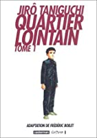 Quartier lointain, Tome 1