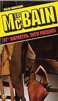 87° Distretto: Tutti Presenti (87th Precinct, #25)