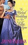 The Wicked Wedding of Miss Ellie Vyne by Jayne Fresina