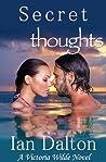 Secret Thoughts (Victoria Wilde, #2)