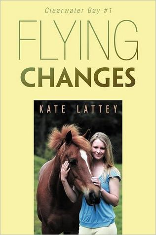 Flying Changes (Clearwater Bay, #1)