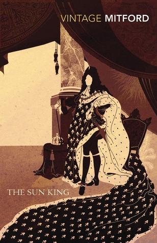 The Sun King by Nancy Mitford