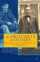 The Pritchett Century: The Selected Writings of V.S.Pritchett