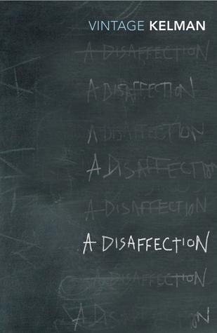 A Disaffection by James Kelman
