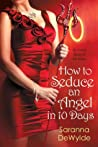 How to Seduce an Angel in 10 Days (10 Days, #3)