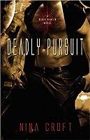 Deadly Pursuit (Blood Hunter, #2)