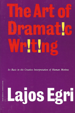 The-Art-Of-Dramatic-Writing