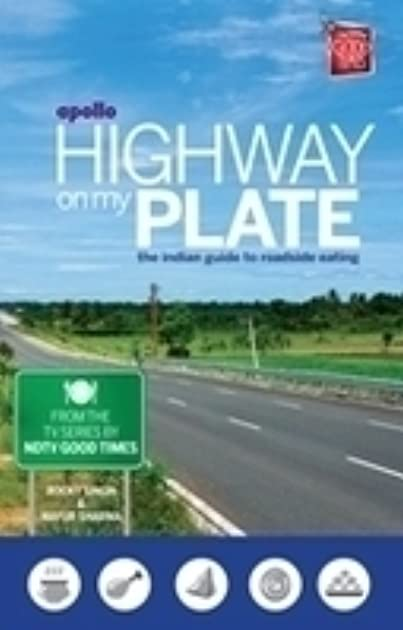 highway on my plate by rocky singh rh goodreads com highway on my plate the indian guide to roadside eating pdf Healthy Holiday Eating