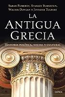 La antigua Grecia. Historia política, social y cultural/Ancient Greece: A Political, Social and Cultural History
