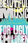 Beautiful Music for Ugly Children by Kirstin Cronn-Mills