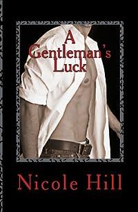 A Gentleman's Luck