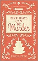 Birthdays Can Be Murder